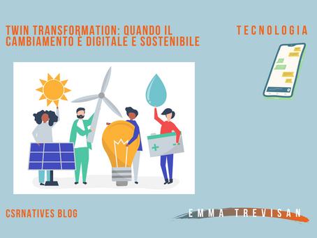 Twin Transformation: quando il cambiamento è digitale e sostenibile