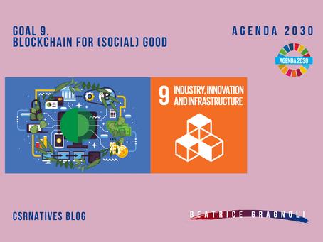 GOAL 9. Blockchain for (social) good