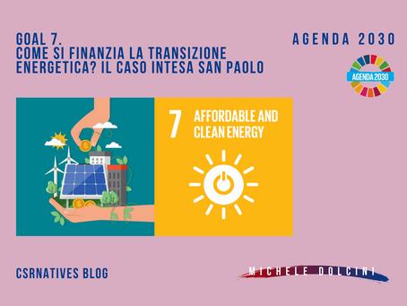 GOAL 7. Come si finanzia la transizione energetica? Il caso Intesa San Paolo