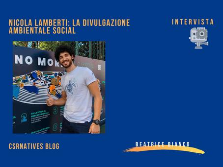 Nicola Lamberti: la divulgazione ambientale social