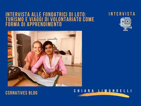 Intervista alle fondatrici di LOTO: turismo e viaggi di volontariato come forma di apprendimento