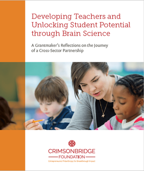 Case Study: Cross-Sector Partnership to Develop Teachers and Unlock Student Potential through Brain