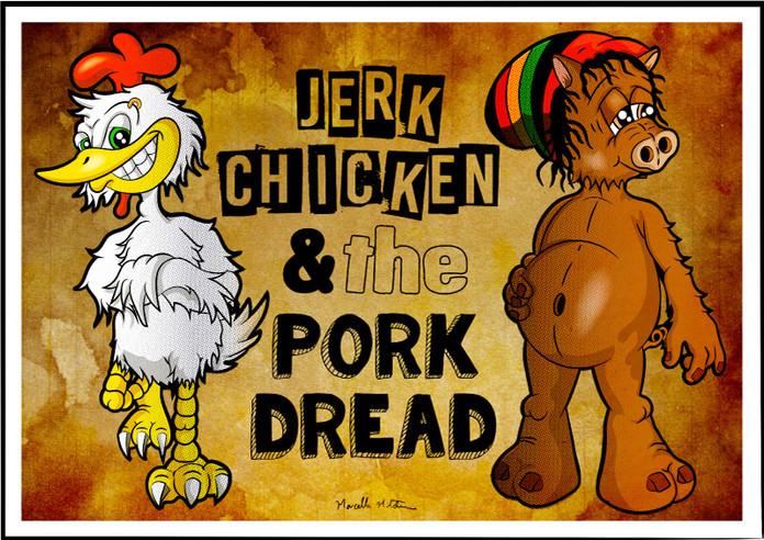Jerk Chicken & the Pork Dread