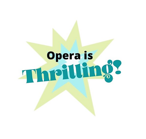 Opera is Thrilling