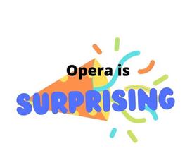 Oper is Surprising