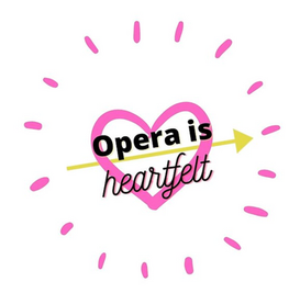 Opera is heartfelt
