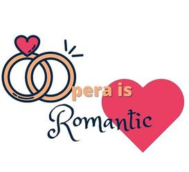 Opera is Romantic