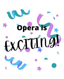 Opera is Exciting