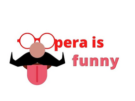 Opera is Funny