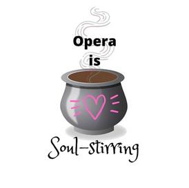 Opera is Soul-stirring