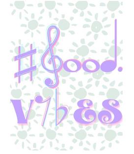 #good vibes pastel