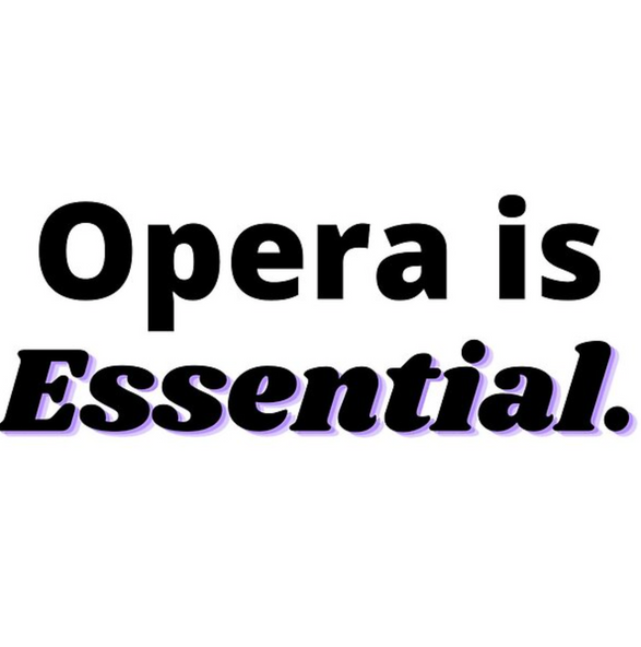 Opera is Essential