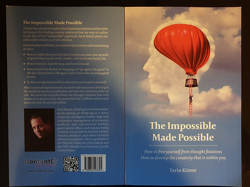 The Impossible Made Possible  \  Yarin Kimor