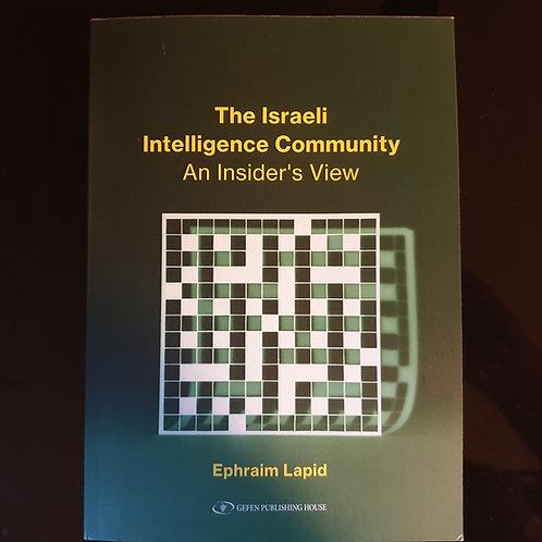 The Israeli Intelligence Community / Ephraim Lapid