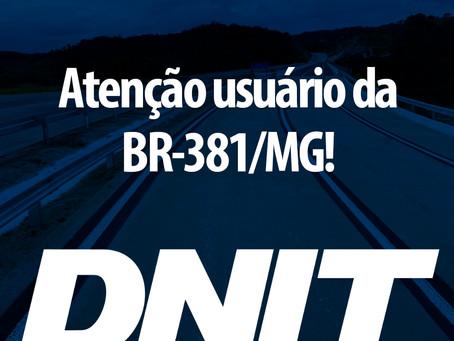 BR-381/MG terá interrupção de tráfego neste sábado (17) próximo ao km 315