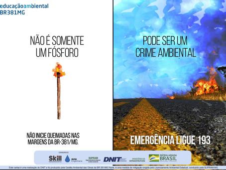 DNIT e Gestora Ambiental iniciam campanha contra queimadas na BR-381/MG
