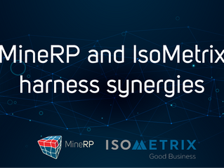 MineRP and IsoMetrix Harness Synergies