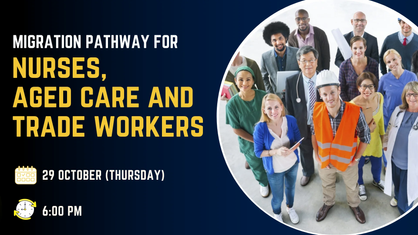 Migration Pathway for Nurses, Aged care and Trade Workers