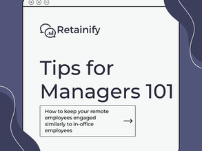Tips for Managers 101: How to keep your remote employees engaged similarly to in-office employees