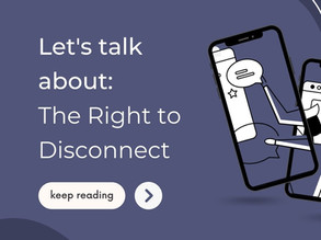 Let's Talk: The Right to Disconnect