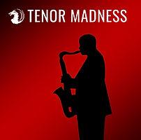 Tenor Madness #001 FDM.jpg