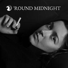 Round Midnight FDM #001.jpg