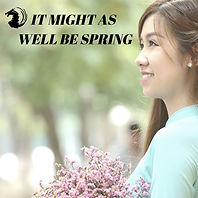 It Might As Well Be Spring Playlist #003