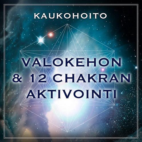 Kaukohoito: Valokehon & 12 chakran aktivointi