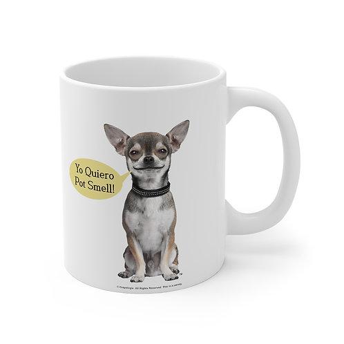Yo Quiero Pot Smell Mug