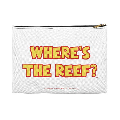 WHERE'S THE REEF Pouch