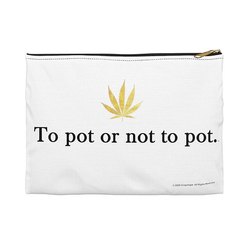 To pot or not to pot Pouch
