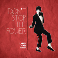 DON'T STOP THE POWER