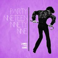 PARTY NINETEEN NINETY NINE