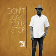 DON'T LOVE YOUR STOP
