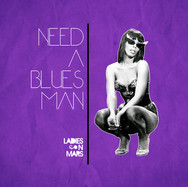 NEED A BLUES MAN