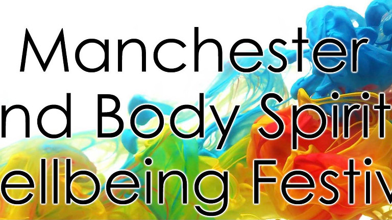 Manchester Mind Body Spirit Wellbeing & Yoga Festival 2022 Dat Confirmed