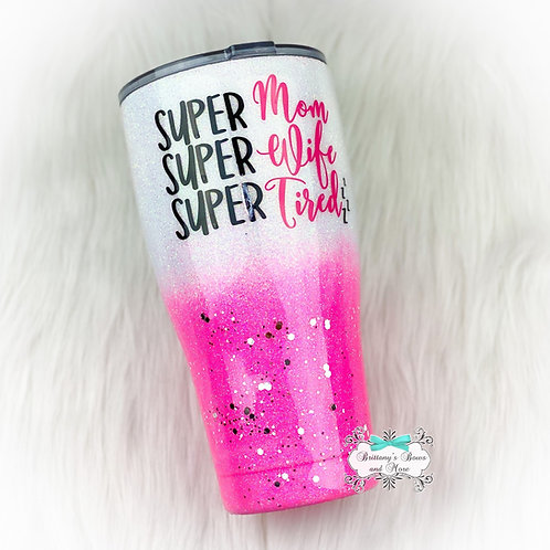 Super Mom Stainless Steel Tumbler