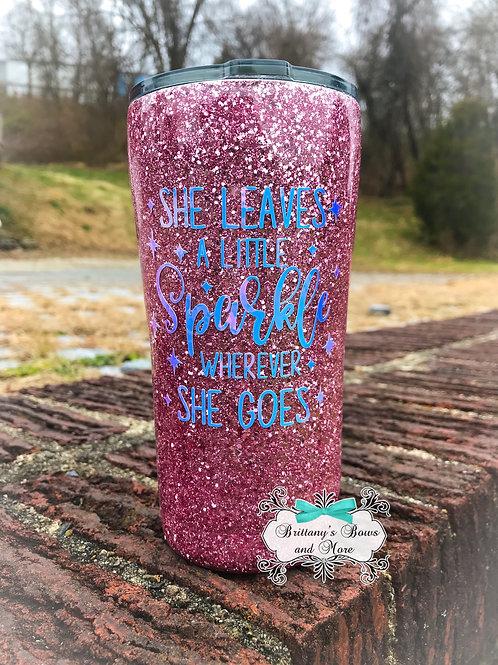 She Leaves a Little Sparkle Glitter Tumbler