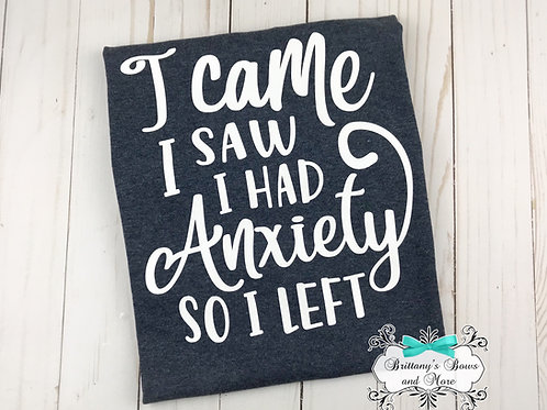 Funny Anxiety Quote Shirt
