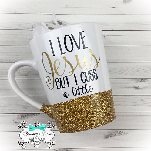 I Love Jesus But I Cuss A Little Ceramic Glitter Coffee Mug