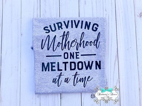 Surviving Motherhood Shirt