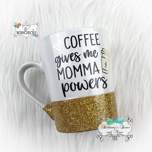 Coffee Gives Me Momma Powers Ceramic Glitter Coffee Mug