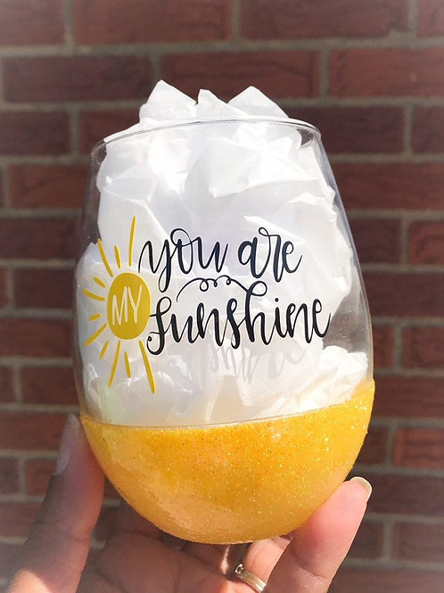 You Are My Sunshine Glittered Stemless Wine Glass