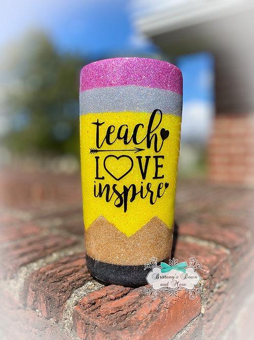 Teach, Love, Inspire Pencil Glitter Tumbler