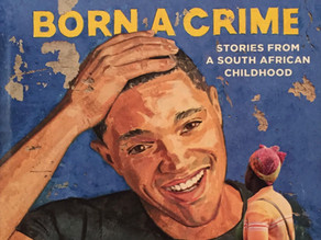 A book review: Born a Crime by Trevor Noah