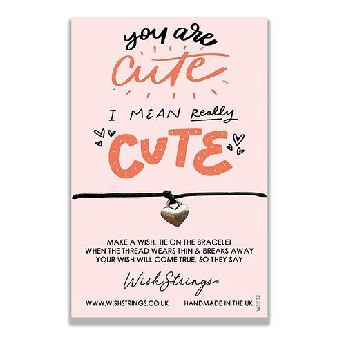 YOU ARE CUTE - Wish String