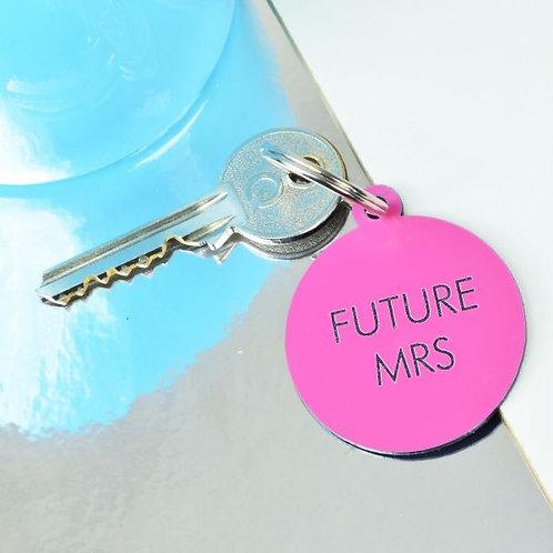 FUTURE MRS KEY TAG