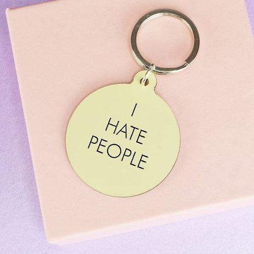 I HATE PEOPLE KEY TAG
