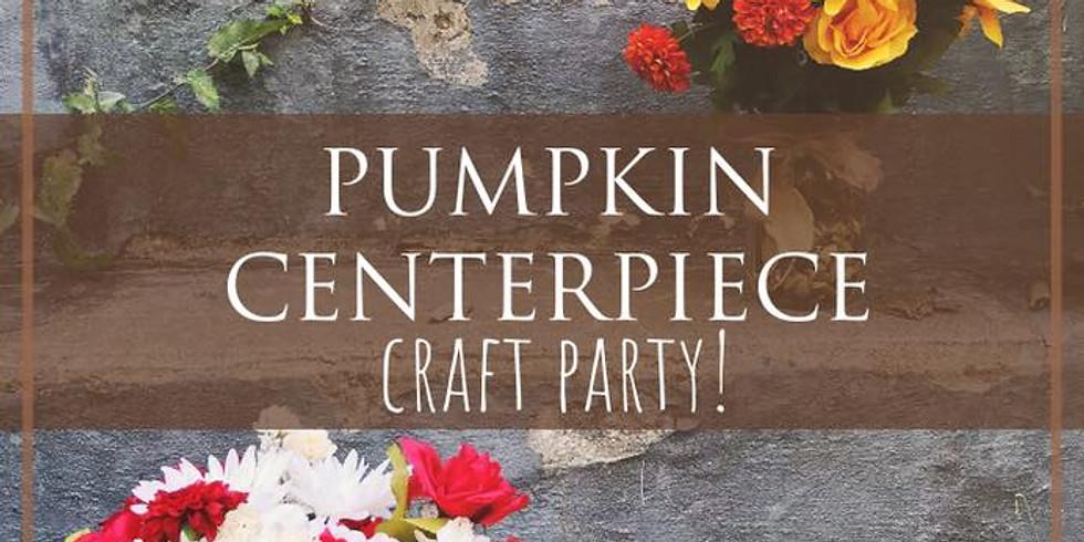 Pumpkin Centerpiece Craft Party