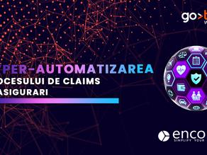 Hyper-automatizarea procesului de claims în asigurări
